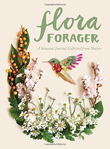 flora-forager-a-seasonal-journal-collected-from-nature