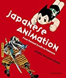 Japanese Animation: From Painted Scrolls to Pokemon