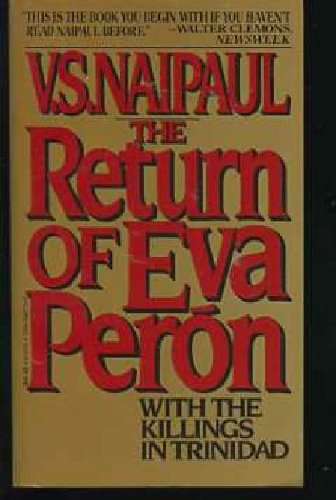 the return of eva peron essay Anyone who has seen andrew lloyd weber's operetta evita knows at least a little  something about the life of eva perón, one of argentina's.