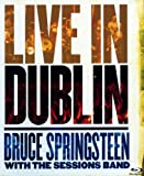 Bruce Springsteen with the Sessions Band – Live in Dublin [Blu-ray]