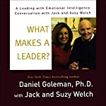 What Makes a Leader? | Daniel Goleman,Jack Welch,Suzy Welch