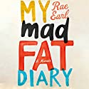 My Mad Fat Diary Audiobook by Rae Earl Narrated by Abigail Hardiman