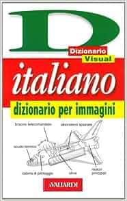 Italiano. Dizionario per immagini: M. T. Cerizza C. Picchi