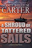 A Shroud of Tattered Sails: An Oregon Coast Mystery (Garrison Gage Series Book 4)