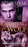 Dreaming of the Wolf (Silver Town Wolf)