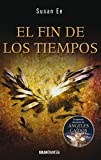img - for El fin de los tiempos (Spanish Edition) book / textbook / text book