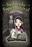img - for Suddenly Supernatural: School Spirit by Elizabeth Cody Kimmel (June 01,2008) book / textbook / text book