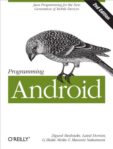 Download Programming Android: Java Programming for the New Generation of Mobile Devices