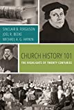img - for Church History 101: The Highlights of Twenty Centuries book / textbook / text book