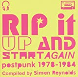 Various Artists Rip It Up And Start Again (Compiled By Simon Reynolds)
