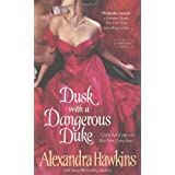 Dusk with a Dangerous Duke (Lords of Vice)by Alexandra Hawkins