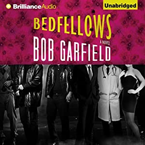 Bedfellows | [Bob Garfield]