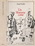 Un homme casse (French Edition) (2859561803) by Karlin, Daniel