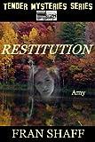 Restitution (Tender Mysteries Series Book 2)
