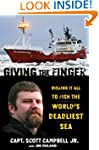 Giving the Finger: Risking It All to...