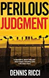 img - for Perilous Judgment: A Real Justice Thriller book / textbook / text book