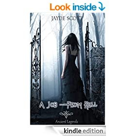 A Job From Hell (Ancient Legends Book 1)