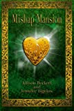 img - for Mishap Mansion book / textbook / text book