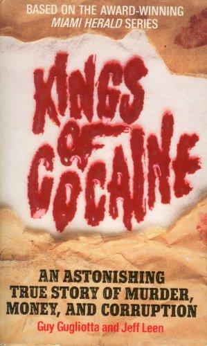 Kings of Cocaine, GUY GUGLIOTTA, JEFF LEEN