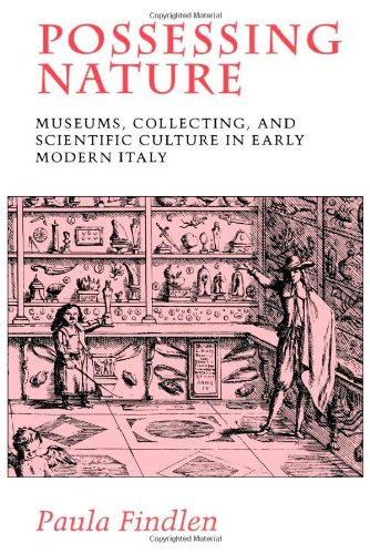 Possessing Nature: Museums, Collecting, and Scientific...