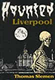img - for Haunted Liverpool book / textbook / text book