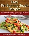 Easy Fat Burning Snack Recipes: Healt…