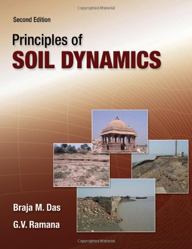 Principles of Soil Dynamics , Second Edition