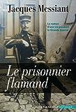 """Afficher """"Le Prisonnier flamand"""""""