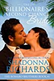 The Billionaire's Second-Chance Bride (The Romero Brothers, Book 1) (The Bride Series)
