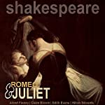 Romeo and Juliet (Dramatised) | William Shakespeare