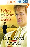 Where the Heart Leads (Waiting for Summer's Return Series #2)