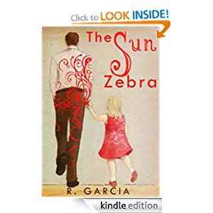 Free Kindle Book: The Sun Zebra, by R. Garcia