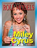 Miley Cyrus (Modern Role Models (Hardcover))