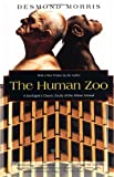 img - for The Human Zoo: A Zoologist's Study of the Urban Animal (Kodansha Globe) book / textbook / text book