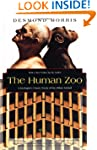 The Human Zoo: A Zoologist's Study of...