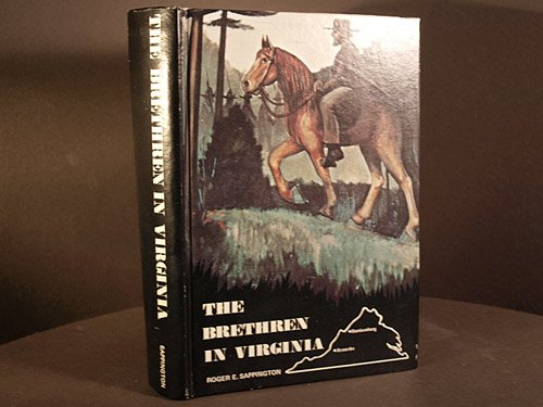 The Brethren in Virginia: The History of the Church of the Brethren in Virginia PDF
