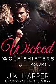 Wicked Wolf Shifters: Volume 1: BBW Werewolf Paranormal Romance