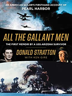 Book Cover: All the Gallant Men: An American Sailor's Firsthand Account of Pearl Harbor