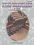img - for Hymn Voluntaries for Organ (H.W. Gray) book / textbook / text book