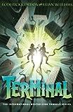Terminal (Tunnels, Book 6)