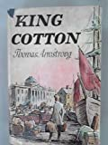 King Cotton (0002214067) by Armstrong, Thomas