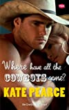 Where Have all the Cowboys Gone? (Turner Brother series)