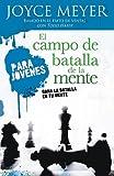 La Batalla De La Mente Para Jovenes (Spanish Edition)