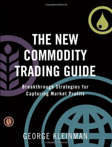 The New Commodity Trading Guide: Breakthrough