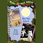 Magic Tree House: Books 7-8 (       UNABRIDGED) by Mary Pope Osborne Narrated by Mary Pope Osborne