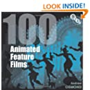 100 Animated Feature Films (Screen Guides)