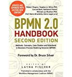 img - for [(Bpmn 2.0 Handbook Second Edition: Methods, Concepts, Case Studies and Standards in Business Process Modeling Notation (Bpmn) )] [Author: Robert Shapiro] [Dec-2011] book / textbook / text book