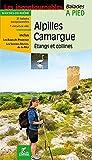ALPILLES - CAMARGUE  ETANGS ET COLLINES