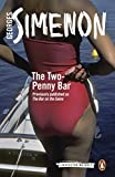 The Two-Penny Bar: Inspector Maigret #11