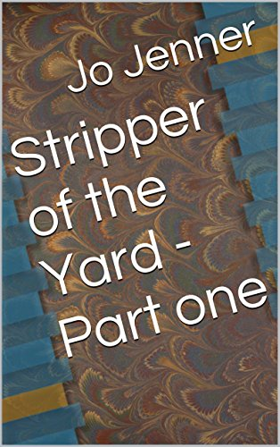 stripper-of-the-yard-part-one